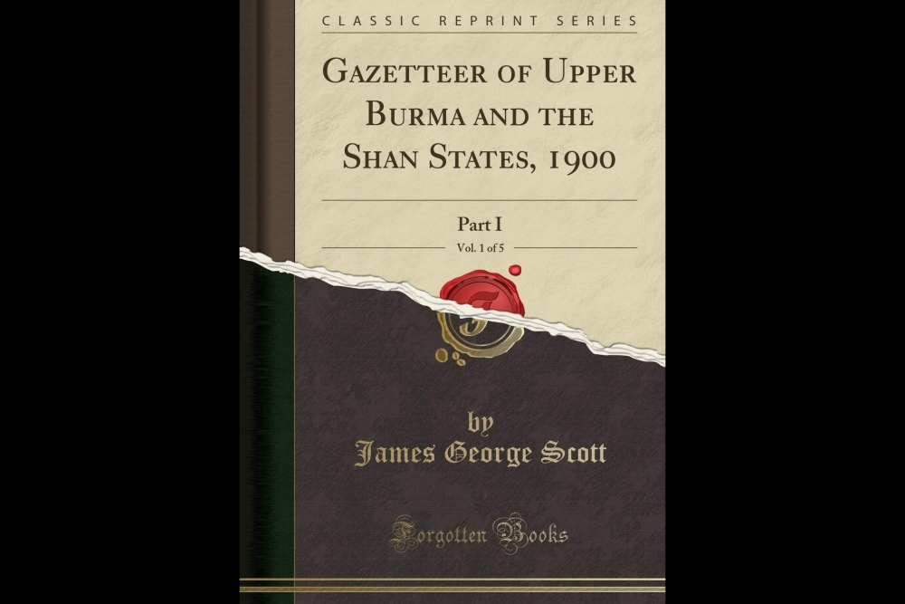 Gazetteer of Upper Burma and the Shan States, Courtesy: Amazon