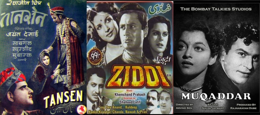 Khemchand Prakash, Tansen, Ziddi, Muqaddaar